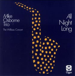 Osborne, Mike Trio: All Night Long (Ogun)
