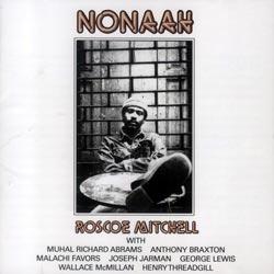 Mitchell, Roscoe: Nonaah (NESSA)