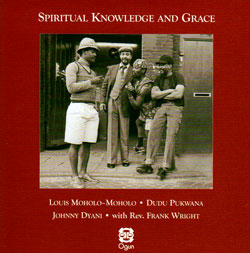 Moholo-Moholo / Pukwana / Dyani / Wright: Spiritual Knowledge and Grace (Live 1979)