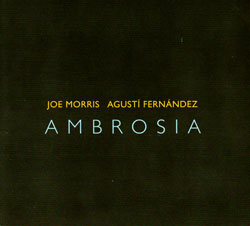 Morris, Joe & Agusti Fernandez: Ambrosia