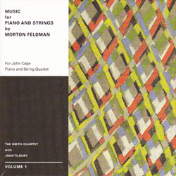 Smith Quartet with John Tilbury: Morton Feldman: Music For Piano And Strings Volume 1 [DVD-AUDIO]