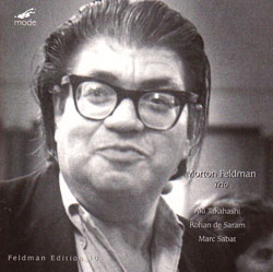 Morton Feldman: Trio (Mode Records)