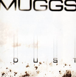 Muggs: Dust <i>[Used Item]</i>