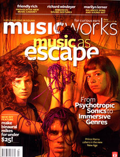 MusicWorks: #107 Summer 2010 [MAGAZINE + CD]