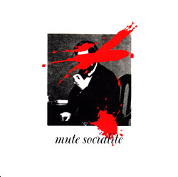 Mute Socialite: More Popular Than Presidents and Generals (Dephine Knormal Musik)