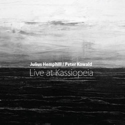 Hemphill, Julius and Peter Kowald: Live at Kassiopeia [VINYL] (NoBusiness)