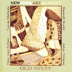 New York Art Quartet: Old Stuff (Cuneiform)