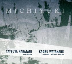 Nakatani, Tatsuya and Kaoru Watanabe: Michiyuki (Nakatani-Kobo)