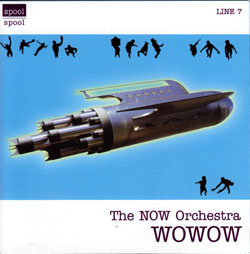 NOW Orchestra, The (with guests George Lewis, Vinny Golia): Wowow (Spool)
