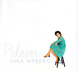 Nyberg, Lina: Palaver (Moserobie Music)