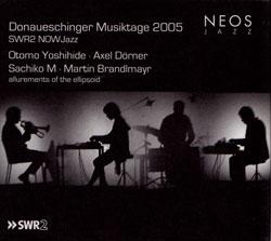Quartet Otomo Yoshihide, Axel Dorner, Sachiko M, Martin Brandlmayr: Donaueschinger Musiktage 2005: :
