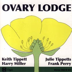 Ovary Lodge (Tippett / Miller / Tippett / Perry): Ovary Lodge