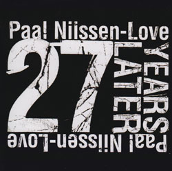 Nilssen-Love, Paal: 27 Years Later (PNL)