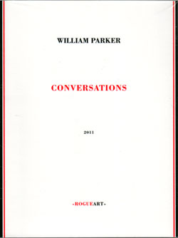 Parker, William: Conversations By William Parker [BOOK + CD] (RogueArt)