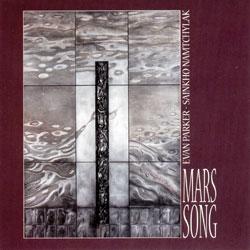 Parker, Evan / Sainkho Namtchylak: Mars Song (Les Disques Victo)