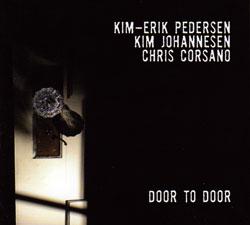 Pedersen / Johannesen / Corsano: Door to Door (FMR)