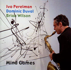 Perelman, Ivo Trio: Mind Games (Leo Records)