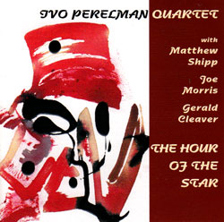 Perelman, Ivo Quartet: The Hour Of The Star (Leo)
