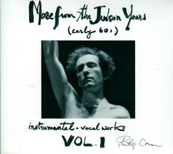 Corner, Philip: More from the Judson Years, Instrumental-vocal works (Volume 1)