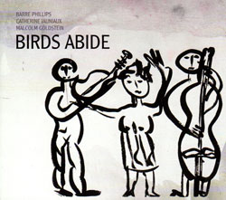 Phillips / Jauniaux / Goldstein: Birds Abide