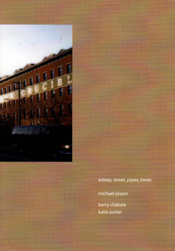 Pisaro: Chabala / Porter: asleep, street, pipes, tones (Gravity Wave)