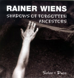 Wiens, Rainer: Shadows of Forgotten Ancestors (Ambiances Jazz)