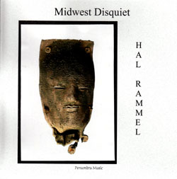 Rammel, Hal: Midwest Disquiet