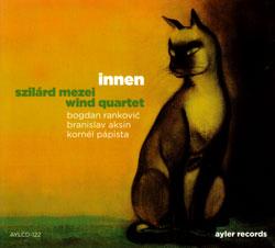 Mezei, Szilard Wind Quartet: Innen (Ayler)