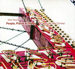 Reed, Mike People, Places & Things, : Clean on the Corner (482 Music)