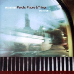 Reed, Mike: People,Places+Things: Proliferation (482 Music)