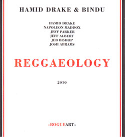 Drake, Hamid & Bindu: Reggaeology (RogueArt)