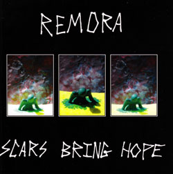 Remora: Scars Bring Hope <i>[Used Item]</i> (Silber Media)