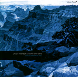Robinson, Jason / Anthony Davis: Cerulean Landscape (Clean Feed)