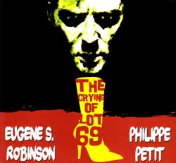 Robinson, Eugene S. & Philippe Petit: The Crying of Lot 69