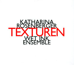 Rosenberger, Katharina: Texturen (2007 - 2011) (Hat [now] ART)