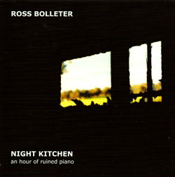 Bolleter, Ross: Night Kitchen (Emanem)