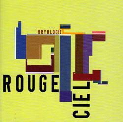 Rouge Ciel: Bryologie