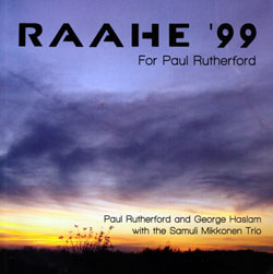 Rutherford, Paul & George Haslam with the Samuli Mikkonen Trio: Raahe '99 (Slam)