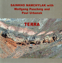 Namchylak, Sainkho with Wolfgang Puschnig and Paul Urbanek: Terra (Leo)