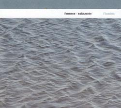Fennesz + Sakamoto: Flumina [2 CDs]