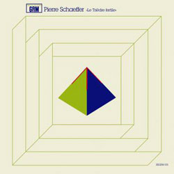 Schaeffer, Pierre: Le Triedre Fertile [VINYL] (Recollection GRM)