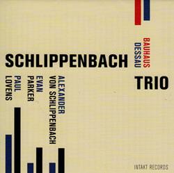 Schlippenbach / Evan Parker / Paul Lovens: Bauhaus Dessau
