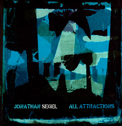 Segel, Jonathan : All Attractions / Apricot Jam [2 CDs]