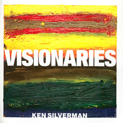 Silverman, Ken: Visionaries <i>[Used Item]</i>