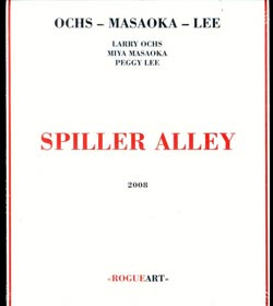 Ochs / Masaoka / Lee: Spiller Alley (RogueArt)