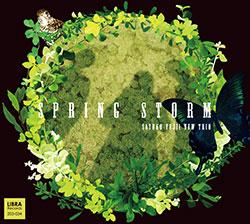 Fujii, Satoko New Trio: Spring Storm