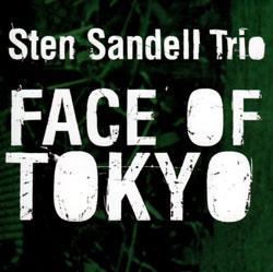 Sandell, Sten: Face of Tokyo