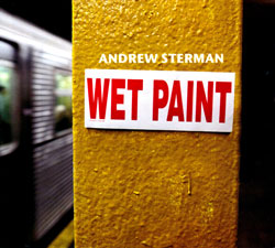 Sterman, Andrew: Wet Paint