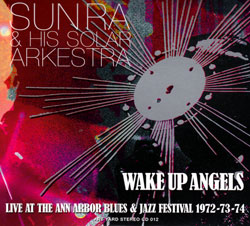 Sun Ra: Wake Up Angels [2 CDs] (Art Yard)