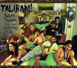 Talibam! & Sam Kulik: Discover AtlantASS [CD & Graphic Book] (Belly Kids)